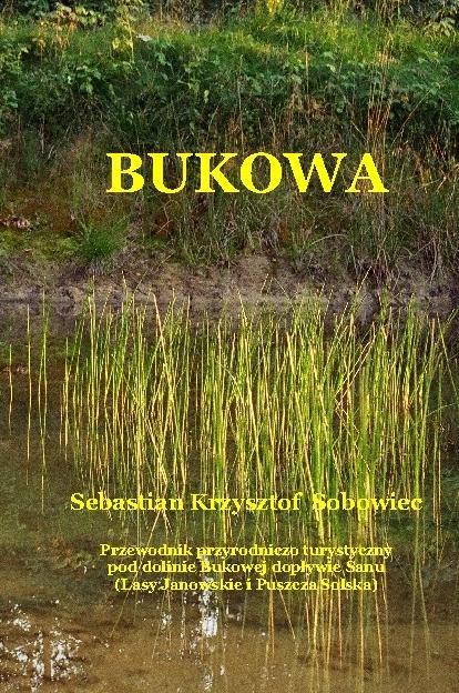 Bukowa - przewodnik przyrodniczo-turystyczny po dolinie rzeki
